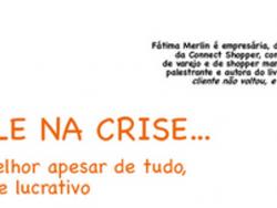 UM DRIBLE NA CRISE: Venda + com + rentabilidade